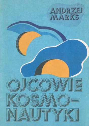 Okładka książki 'Ojcowie kosmonautyki' (KiW, 1984)