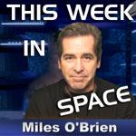 Ikonka This Week In Space / Credits - Miles O'Brien, spaceflightnow.com
