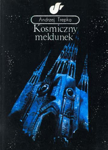 Kosmiczny Meldunek, Andrzej Trepka (KAW)