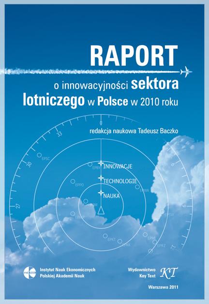 Raport o innowacyjności sektora lotniczego w Polsce w 2010 roku/ Credits: innovation-in-aviation.pl
