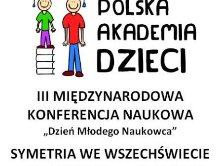III Międzynarodowa Konferencja Naukowa w Gdańsku / Credits: Polska Akademia Dzieci