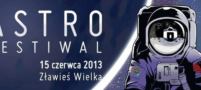 Astro Festiwal 2013 / Credits - organizatorzy Astro Festiwalu