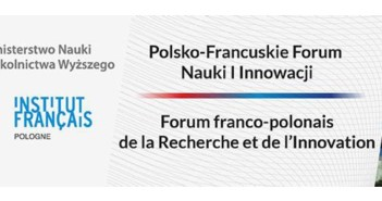Baner 1 Polsko-Francuskiego Forum Nauki i Innowacji / Credit: MNiSW, Ambasada Francji