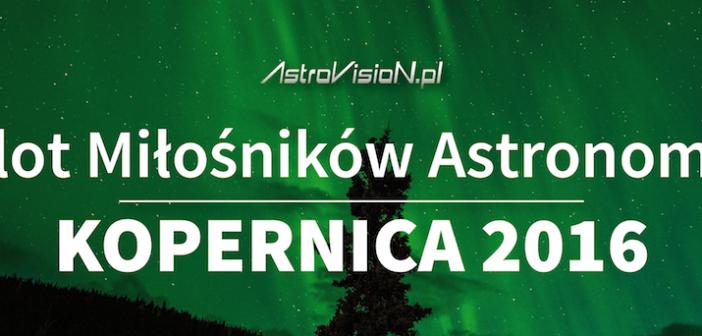 Zlot Miłośników Astronomii Kopernica 2016