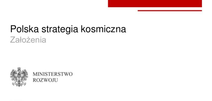 Okładka prezentacji Polskiej Strategii Kosmicznej / Credits - Ministerstwo Rozwoju
