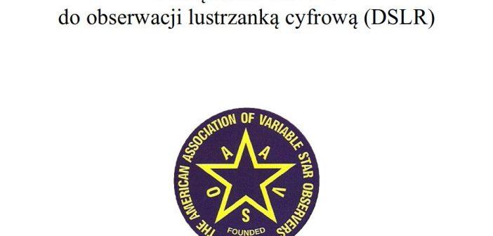 "Podręcznik ""The AAVSO DSLR Observing Manual"" – wersja polska"