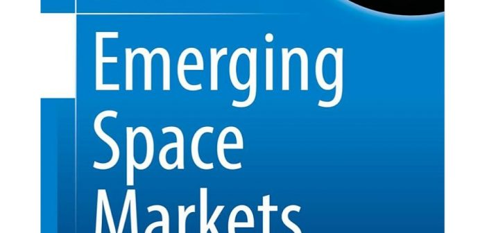Emerging Space Markets – book by Dr Stella Tkatchova