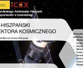 Polsko-Hiszpański Dzień Sektora Kosmicznego – 17.1.2019