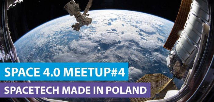 Space 4.0 Meetup #4 - 08.02.2019 / Credits- KPT, ESA, NASA
