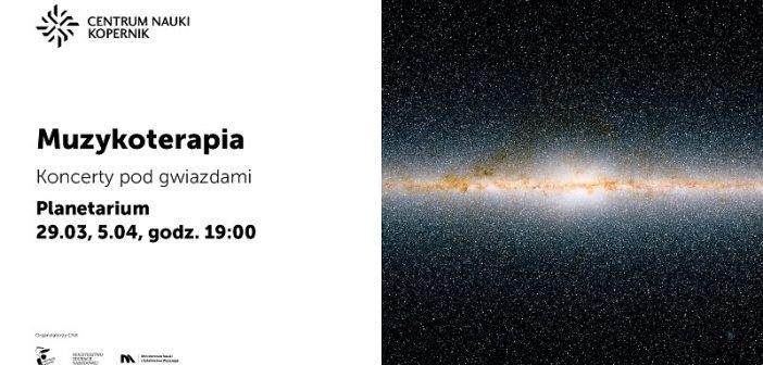 Koncert pod gwiazdami w planetarium Centrum Nauki Kopernik