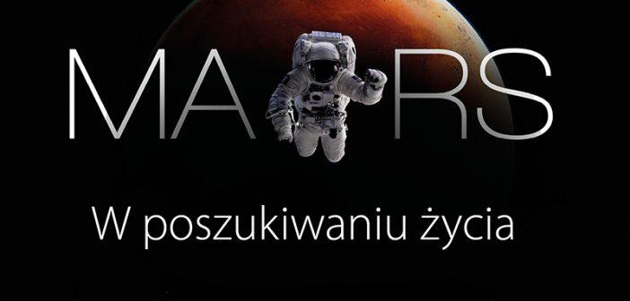 """Premiera książki – """"Mars. W poszukiwaniu życia"""""""