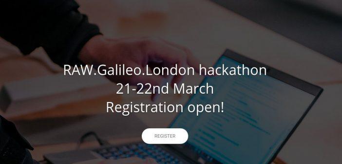 RAW.Galileo.London Hackathon (21-22.03)