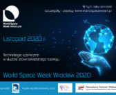 World Space Week Wrocław 2020 – Technologie kosmiczne w służbie zrównoważonego rozwoju