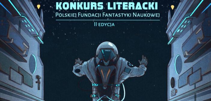 Konkurs literacki Polskiej Fundacji Fantastyki Naukowej 2021